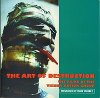 The Art of Destruction: The Films of the Vienna Action Group - Stephen Barber