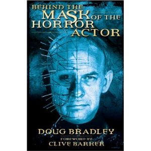 Behind the Mask of the Horror Actor - Doug Bradley