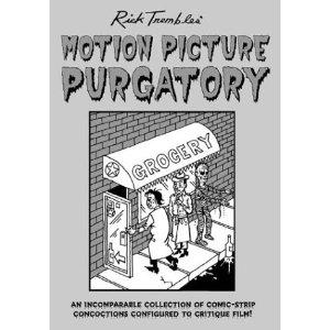 Motion Picture Purgatory - Rick Trembles